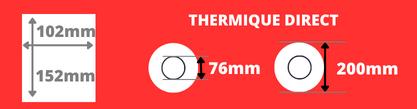 Rouleau d'étiquettes 102x152mm thermique direct mandrin 76mm, diamètre de la bobine 200mm