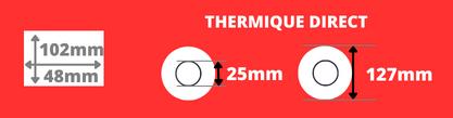 Rouleau d'étiquettes blanche thermique direct 102x48mm avec un mandrin de 25mm, diamètre de la bobine 127mm