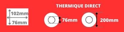 Rouleau d'étiquettes blanche thermique direct 102x76mm mandrin de 76mm, diamètre de la bobine 200mm