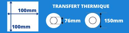 Rouleau d'étiquettes de transfert thermique 100x100mm avec mandrin de 76mm, diamètre de la bobine 150mm