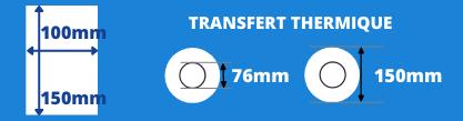 Rouleau d'étiquettes 100x150mm pour imprimante transfert thermique avec mandrin de 76mm, diamètre de la bobine 150mm