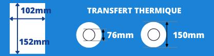 Bobine d'étiquettes blanche transfert thermique 102x152mm avec mandrin de 76mm, diamètre de la bobine 150mm