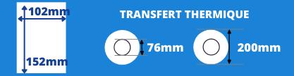 Bobine d'étiquettes 102x152 transfert thermique avec mandrin de 76mm, diamètre du rouleau 200mm