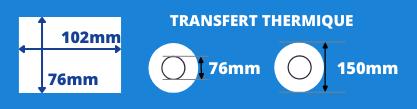 Rouleau d'étiquettes transfert thermique 102x76mm avec mandrin de 76mm, diamètre de la bobine 150mm