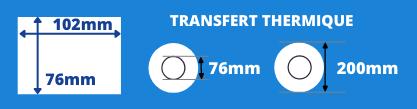 Rouleau d'étiquettes 102x76mm transfert thermique, mandrin de 76mm, diamètre de la bobine 200mm