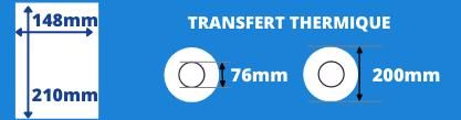 Rouleau d'étiquettes transfert themique 148x210mm blanche avec mandrin 76mm, diamètre de la bobine 200mm