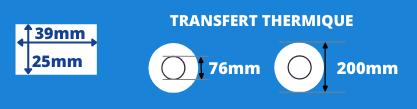 Rouleau d'étiquettes 39x25mm transfert thermique mandrin de 76mm, diamètre de la bobine 200mm