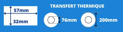 Rouleau d'étiquettes transfert thermique 57x32 mandrin de 76mm, diamètre de la bobine 200mm