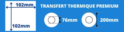 Rouleau d'étiquettes 102x102mm blanche transfert thermique mandrin 76mm, diamètre de la bobine 200mm