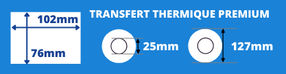 Rouleau d'étiquettes blanche transfert thermique de qualité supérieur 102x76mm mandrin de 25mm, diamètre de la bobine 127mm