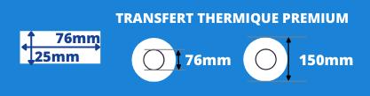 Rouleau d'étiquettes transfert thermique premium 76x25mm blanche mandrin de 76mm, diamètre 200mm